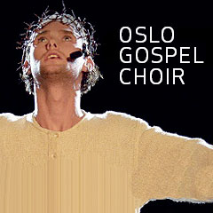 Oslo Gospel Choir - Messiah the musical